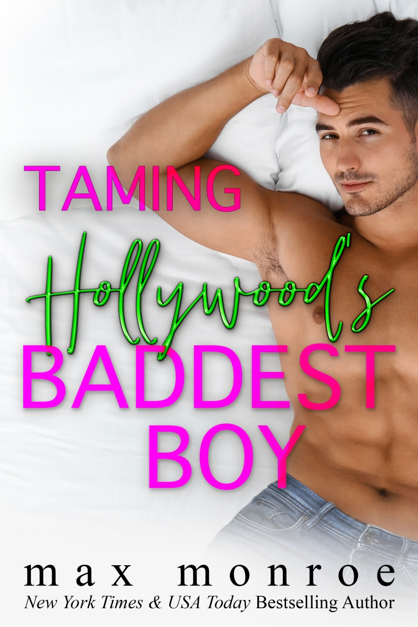 Taming Hollywood_s Baddest Boy(final cover)